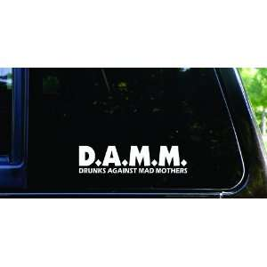 DAMM (Drunks Against Mad Mothers) funny die cut vinyl decal / sticker