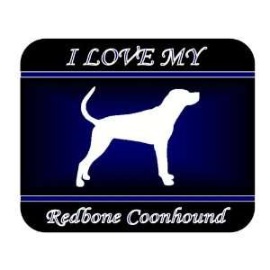 I Love My Redbone Coonhound Dog Mouse Pad   Blue Design