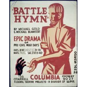 hymn by Michael Gold & Michael Blankfortepic drama of pre civil war