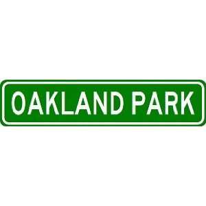 OAKLAND PARK City Limit Sign   High Quality Aluminum