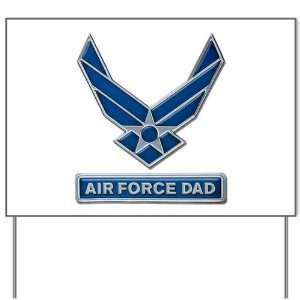 Yard Sign Air Force Dad
